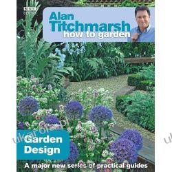 Alan Titchmarsh How to Garden: Garden Design Broń pancerna