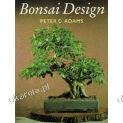Bonsai Design Peter D. Adams  Kalendarze książkowe