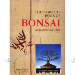 The Complete Book Of BONSAI: An Inspirational Guide Kalendarze ścienne