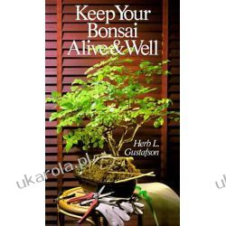 Keep Your Bonsai Alive and Well