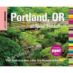 Insiders' Guide: Portland, Oregon in Your Pocket (Insiders Guides in Your Pocket) Pozostałe