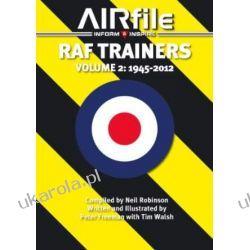 RAF Trainers: Volume 2: Volume 2 - 1945 - 2012 (Airfile Inform & Inspire)  Kalendarze ścienne