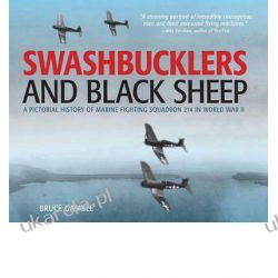 Swashbucklers and Black Sheep: A Pictorial History of Marine Fighting Squadron 214 in World War II  Kalendarze ścienne