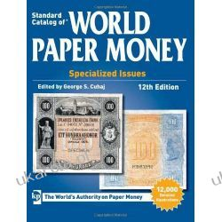 2014 Standard Catalog of World Paper Money, Specialized Issues, 12th edition