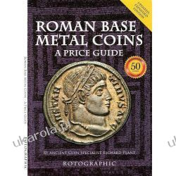 Roman Base Metal Coins: Roman Base Metal Pt. 1: A Price Guide  Numizmatyka