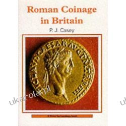 Roman Coinage in Britain (Shire Archaeology) Numizmatyka