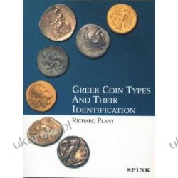 Greek Coin Types and Their Identification Numizmatyka