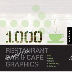 1000 Restaurant, Bar, and Cafe Graphics: Signage to Logos and Everything In-between Luke Herriott Pozostałe