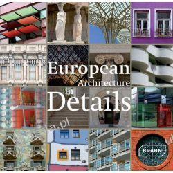 European Architecture in Details Pozostałe