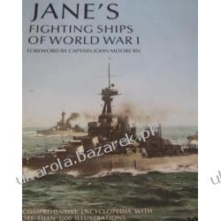 Jane's Fighting Ships of World War I John Moore Pozostałe