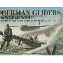 German Gliders in WWII (Schiffer Military History Pozostałe