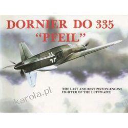 Dornier Do 335 (Schiffer Military History) Katalogi