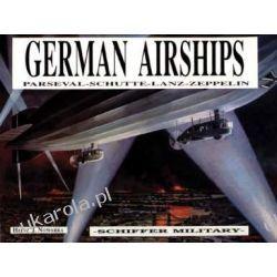 German Airships: Parseval, Schutte, Lanz, Zeppelin Sztuka, malarstwo i rzeźba