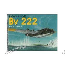 Blohm & Voss Bv 222 (Schiffer Military History) Kalendarze ścienne