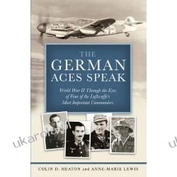 The German Aces Speak: World War II Through the Eyes of Four of the Luftwaffe's Most Important Commanders Kalendarze ścienne