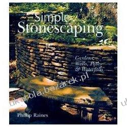 Simple Stonescaping: Gardens, Walls, Paths & Waterfalls Phillip Raines Kalendarze ścienne