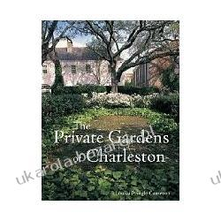 The Private Gardens of Charleston Louisa Pringle Cameron Lotnictwo