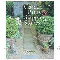 Garden Paths & Stepping Stones Tara Dillard Literatura