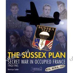 Mission Sussex, le Plan Proust 1944-1945 Resistance Histoire & Collections