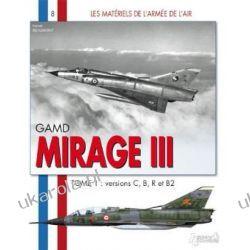 Mirage III - Tome 1 (Materiels de L'Armee de L'Air) [French]  Pozostałe