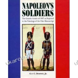 Napoleon's Soldiers: The Grand Armee of 1807 as Depicted in the Paintings of the Otto Manuscript Samochody