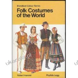 Folk Costumes of the World (Blandford Colour Series) Pozostałe