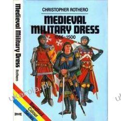 Mediaeval Military Dress, 1066-1500