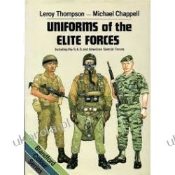 Uniforms of the Elite Forces, Including the S. A. S. and American Special Forces (Blandford Colour Series)
