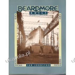 Beardmore Built: The Rise and Fall of a Clydeside Shipyard