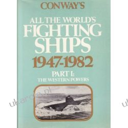 Conway's All the World's Fighting Ships 1947-1982 - Part I The Western Powers Pozostałe