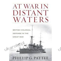 At War in Distant Waters: British Colonial Defence in the Great War  Kalendarze ścienne
