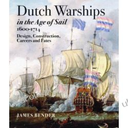 Dutch Warships in the Age of Sail 1600-1714 Pozostałe