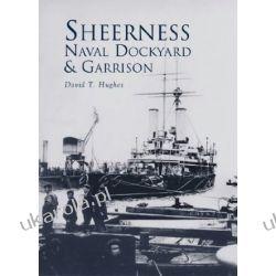 Sheerness Naval Dockyard & Garrison Pozostałe