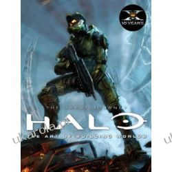 Halo: The Great Journey - The Art of Building Worlds Martin Robinson Pozostałe