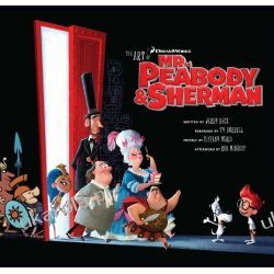 The Art of Mr. Peabody & Sherman (Dreamworks) Historyczne