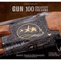 Gun: 100 Greatest Firearms (Field & Stream)  Pozostałe