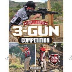 Complete Guide to 3-Gun Competition Kalendarze ścienne