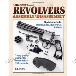 The Gun Digest Book of Revolvers Assembly/Disassembly Kalendarze ścienne