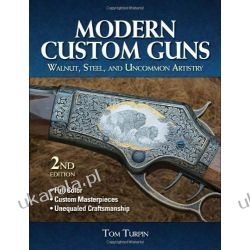 Modern Custom Guns 2nd Edition Broń palna
