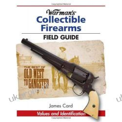 Warman's Collectible Firearms Field Guide  Pozostałe