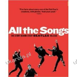All the Songs: The Story Behind Every Beatles Release Pozostałe