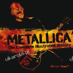 Metallica: The Complete Illustrated History Martin Popoff  Pozostałe