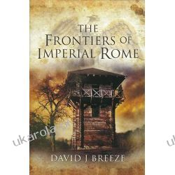 The Frontiers of Imperial Rome Kampanie i bitwy