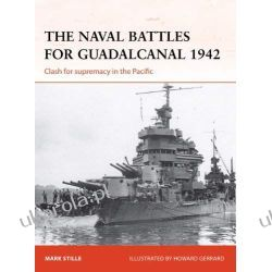 The Naval Battles for Guadalcanal, 1942: Clash for Supremacy in the Pacific (Campaign) Pozostałe