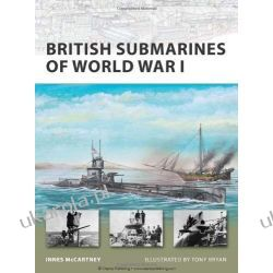 New Vanguard 145: British Submarines of World War I (New Vanguard)