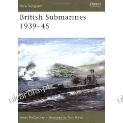 British Submarines 1939-45 (New Vanguard) Kalendarze książkowe