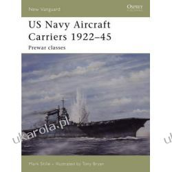 US Navy Aircraft Carriers 1922-45: Pre-war Classes (New Vanguard) Zagraniczne