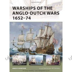 Warships of the Anglo-Dutch Wars 1652-74 (New Vanguard) Kalendarze ścienne