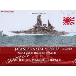 ONI 41-42I Japanese Naval Vessels Volume 1: World War II Recognition Guide Office of Naval Intelligence  Kalendarze ścienne