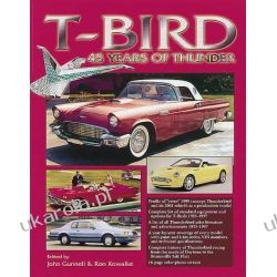 T-Bird: 45 Years of Thunder John Gunnell Literatura